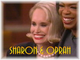 Oprah and Sharon